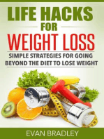 Life Hacks For Weight Loss