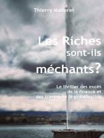 Les Riches Sont-Ils Méchants ?