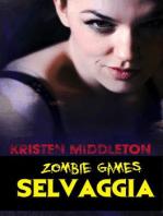 Zombie Games (Selvaggia)