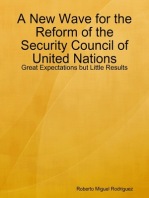 A New Wave for the Reform of the Security Council of United Nations - Great Expectations but Little Results