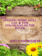 The English Music Hall Gal & Her Colorado Silver Miner