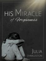 His Miracle of Forgiveness