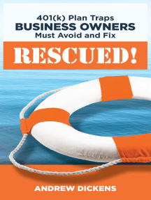 Rescued! 401k Plan Traps Business Owners Must Avoid and Fix