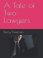 A Tale of Two Lawyers