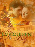 An Evergreen Baby