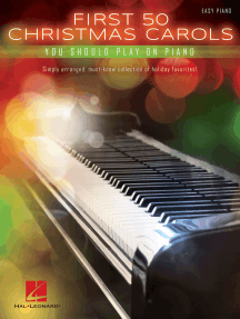 First 50 Christmas Carols You Should Play on the Piano