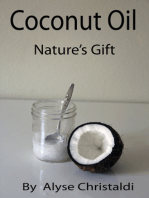 Coconut Oil; Nature's Gift