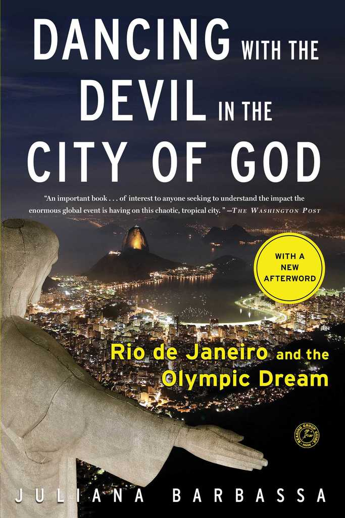 1d0a0bc4e Dancing with the Devil in the City of God by Juliana Barbassa - Read Online
