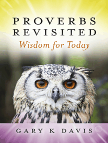 Proverbs Revisited: Wisdom for Today