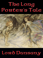 The Long Porter's Tale