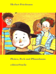 Pleiten, Pech und Pflaumbaum: Die Lebenserinnerungen des Marco Pflaumbaum, 12 Jahre