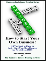 How to Start Your Own Business! (Business Techniques Training Series)