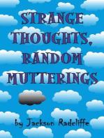 Strange Thoughts, Random Mutterings