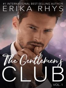 The Gentlemen's Club, vol. 1: The Gentlemen's Club Series, #1