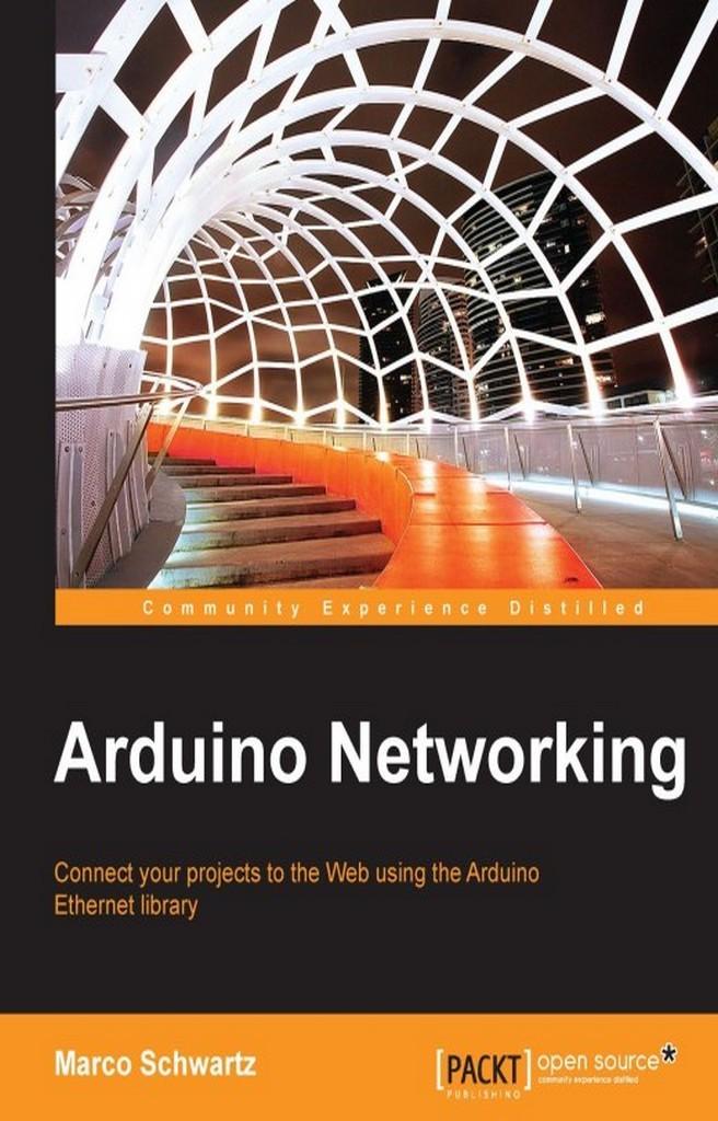 Arduino Networking By Schwartz Marco Read Online border=