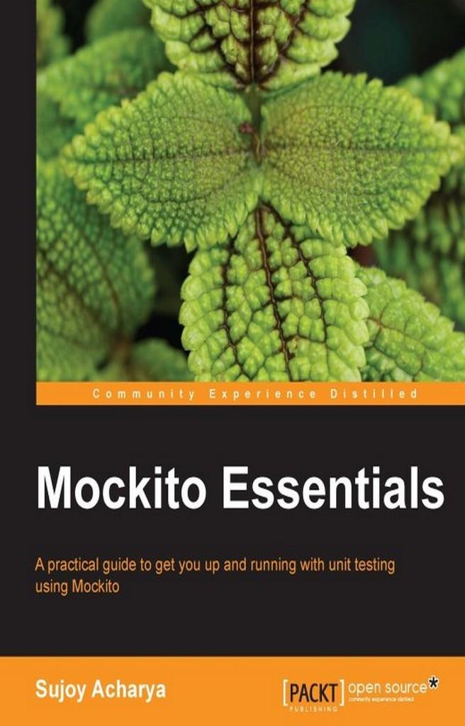 Mockito Essentials by Sujoy Acharya - Book - Read Online