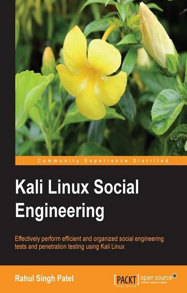 Kali Linux Social Engineering By Rahul Singh Patel By Rahul Singh