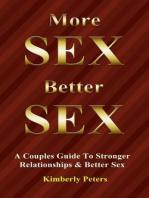 More Sex, Better Sex