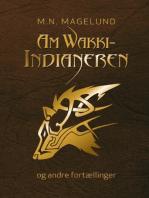 AmWakki-Indianeren og andre fortællinger
