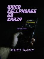 When Cellphones Go Crazy