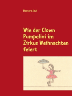 Wie der Clown Pumpelini im Zirkus Weihnachten feiert