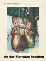 An der Matratze horchen: Kinderbuch
