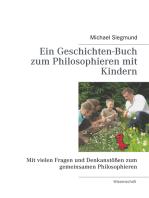 Ein Geschichten-Buch zum Philosophieren mit Kindern