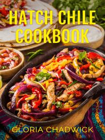 Hatch Chile Cookbook