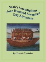 Noah's Serendipitous Four-Hundred Seventeen Day Adventure