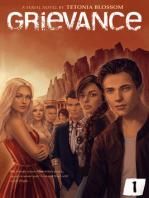 Grievance: Episode 1