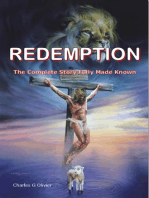 Redemption (The Complete Story Fully made Known)