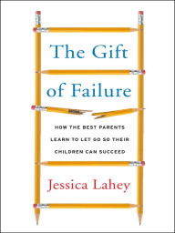 The Gift of Failure
