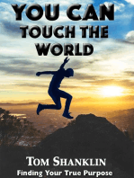 You Can Touch the World