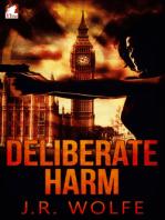 Deliberate Harm