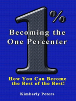 Becoming the One Percenter