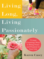 Living Long, Living Passionately