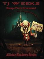 Escape From Dreamland