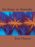 An Essay in Asterisks