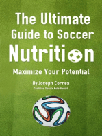 The Ultimate Guide to Soccer Nutrition