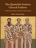 The Quotable Eastern Church Fathers