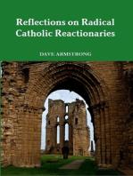 Reflections on Radical Catholic Reactionaries