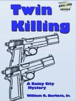 Twin Killing (Rainy City Mystery #1)