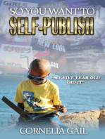 So You Want to Self-Publish