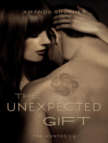 The Unexpected Gift (The Hunted)