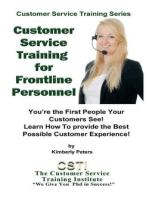 Customer Service Training for Frontline Personnel (Customer Service Training Series, #5)
