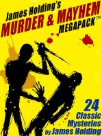 James Holding's Murder & Mayhem MEGAPACK ™