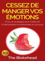Cessez de manger vos émotions