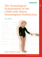 The Neurological Examination of the Child with Minor Neurological Dysfunction