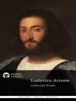 Delphi Poetical Works of Ludovico Ariosto - Complete Orlando Furioso (Illustrated)