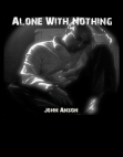 Alone With Nothing Free download PDF and Read online